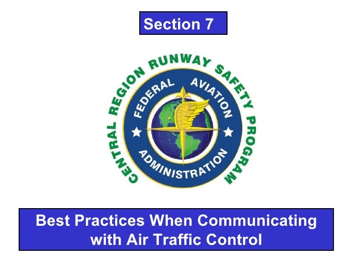 Best Practices When Communicating with Air Traffic Control Section 7