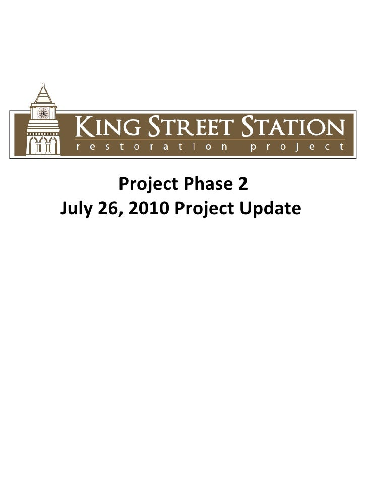 Project Phase 2 July 26, 2010 Project Update