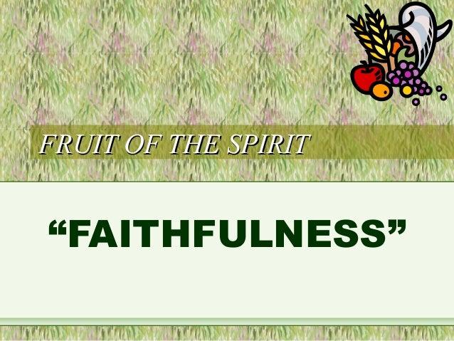 7. fruit of the spirit faithfullness