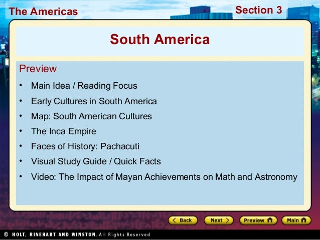 Section 3  The Americas  South America Preview •  Main Idea / Reading Focus  •  Early Cultures in South America  •  Map: S...