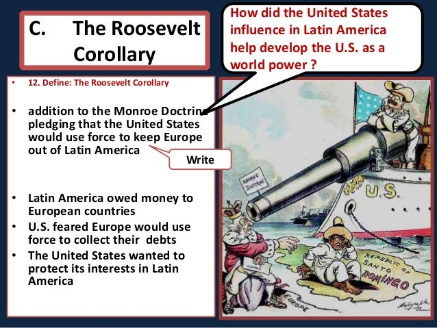 theodore roosevelts popular use of the roosevelt corollary and the monroe doctrine