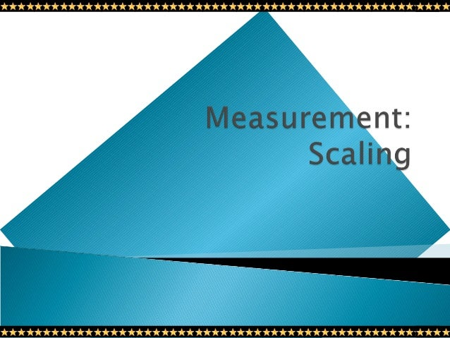   Scale is a tool by which individuals are distinguished as to how they differ from one another on the variables of inter...