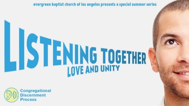 Listening Together: Love and Unity, Part 2