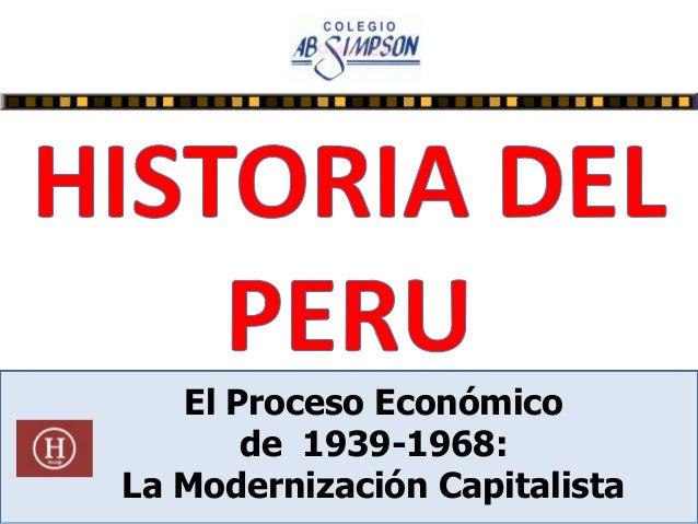 El Proceso Económico de 1939-1968: La Modernización Capitalista