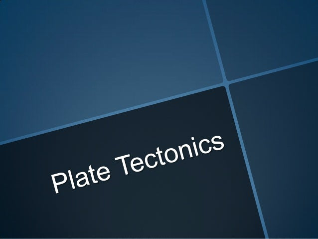 7. plate tectonics notes