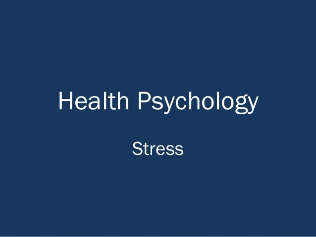 Health Psychology Stress