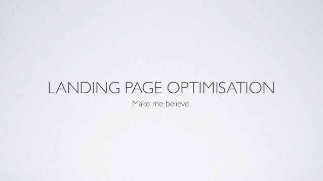 How To Do Landing Page Optimisation