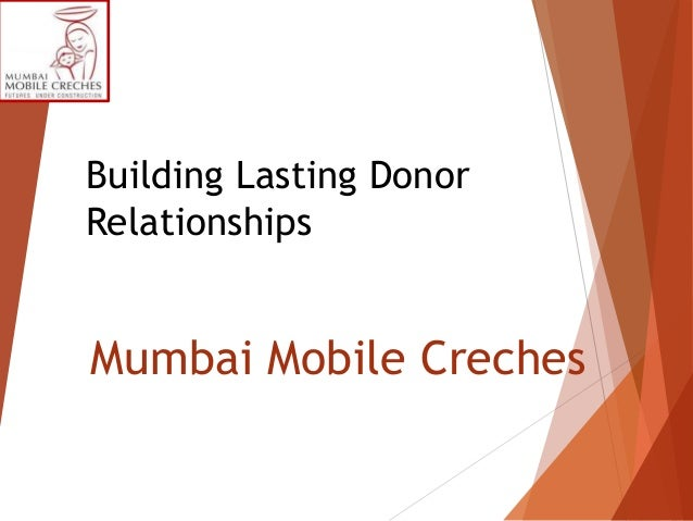Building Lasting Donor relationships: Mumbai Mobile Creches