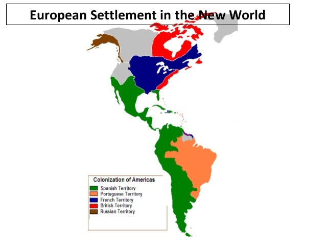 the european settlement of america Chapter 1: early america  within a brief span, the first european settlements were established in the carolinas and the dutch driven out of new netherland new .