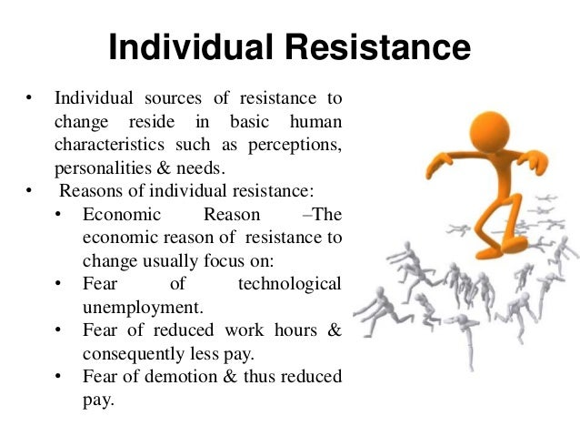 organization and resistance Resistance is a natural response to change and can be destructive but resistance can also be constructive and improve change outcomes this in-depth research study adds to existing research in the field by diving deeper into particular facets of resistance management.