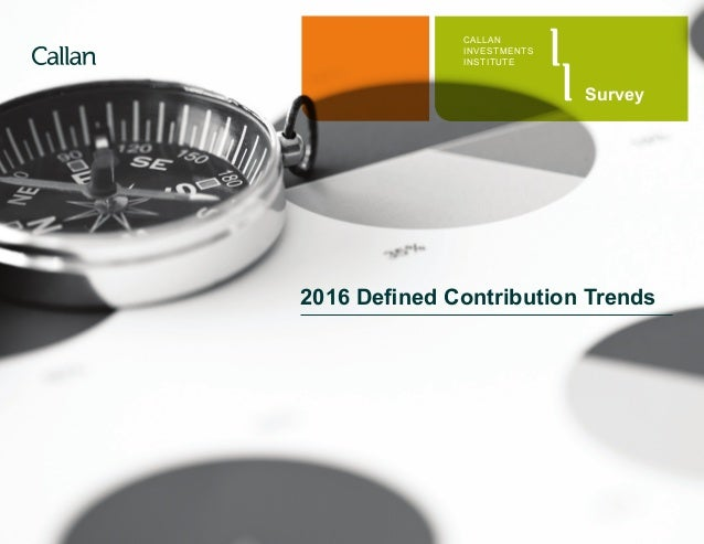 2016 defined contribution trends survey for Remplir contribution 2016
