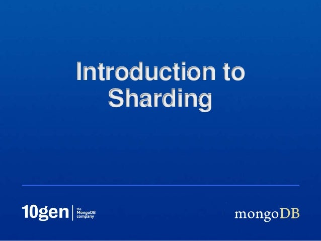 Introduction to Sharding