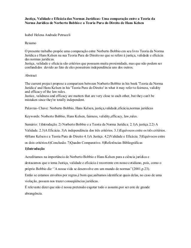 Justiça, Validade e Eficácia das Normas Jurídicas- Uma comparação entre a Teoria da Norma Jurídica de Norberto Bobbio e a ...