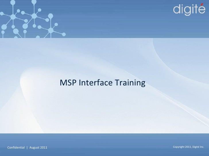 MSP Interface Training
