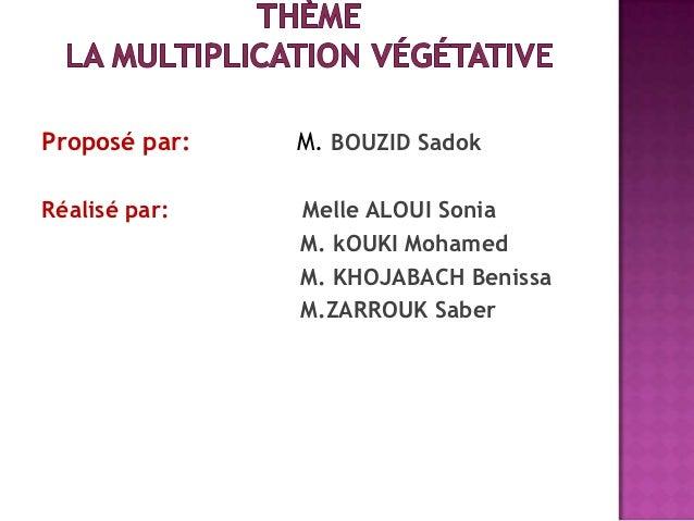 Proposé par:   M. BOUZID SadokRéalisé par:   Melle ALOUI Sonia               M. kOUKI Mohamed               M. KHOJABACH B...