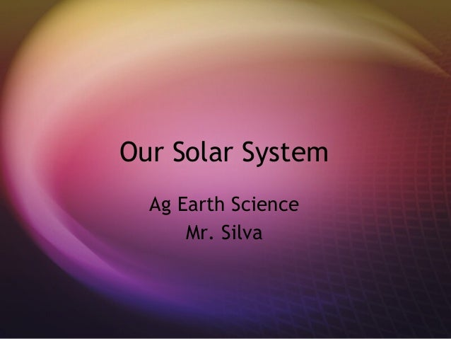 7.1 the solar system