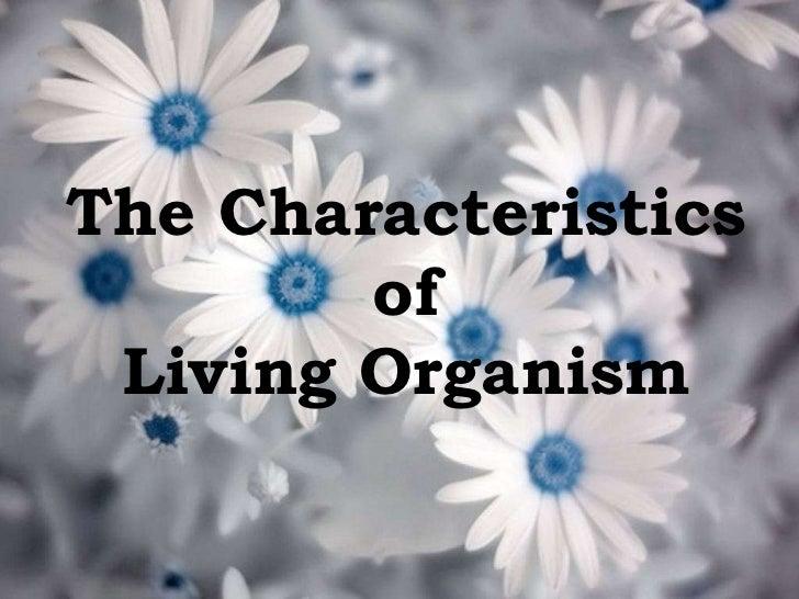 7-2. the characteristics of living organism