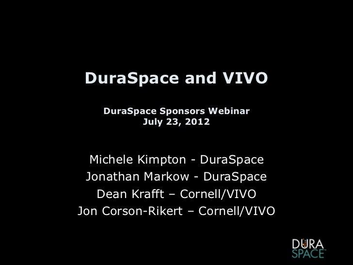 7-23-12 DuraSpace & VIVO Sponsor Webinar Slides