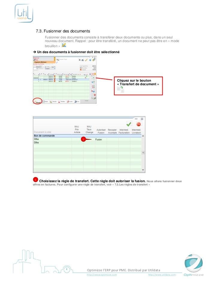 7.3. Fusionner des documents        Fusionner des documents consiste à transférer deux documents ou plus, dans un seul    ...