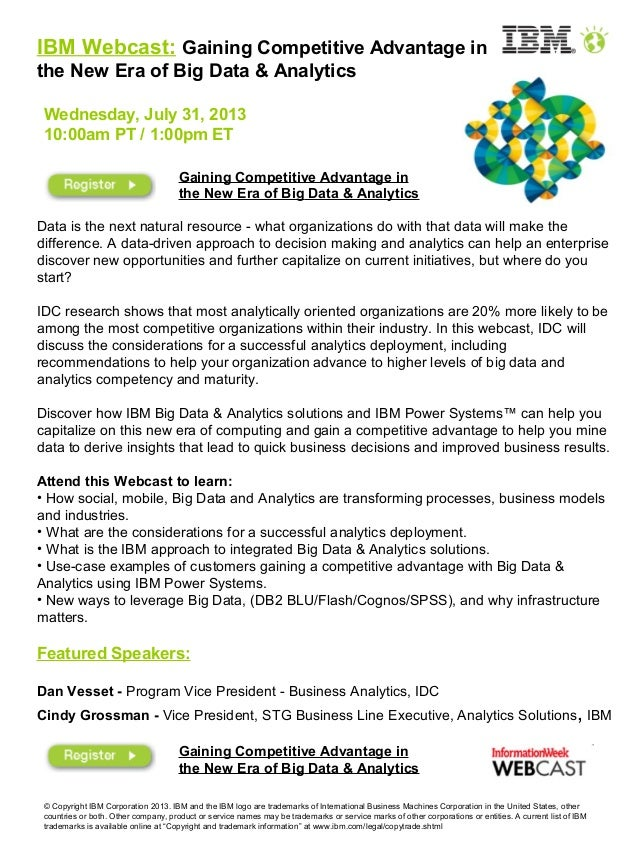 7/31:  IBM Webcast:  Gaining Competitive Advantage in the New Era of Big Data & Analytics