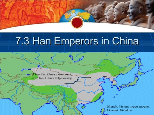 7.3 Han Emperors in China