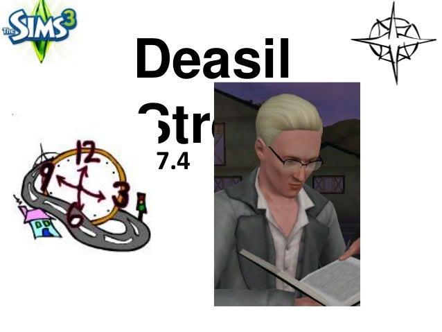 DeasilStreet 7.4