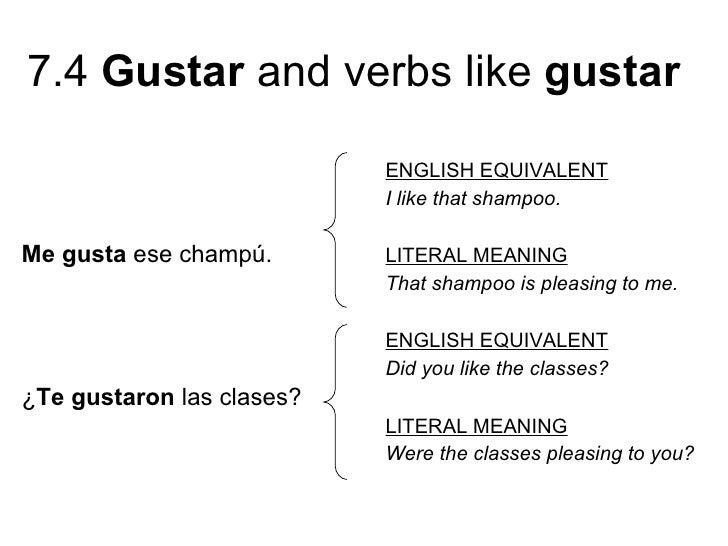 7 4 verbs like gustar. Black Bedroom Furniture Sets. Home Design Ideas