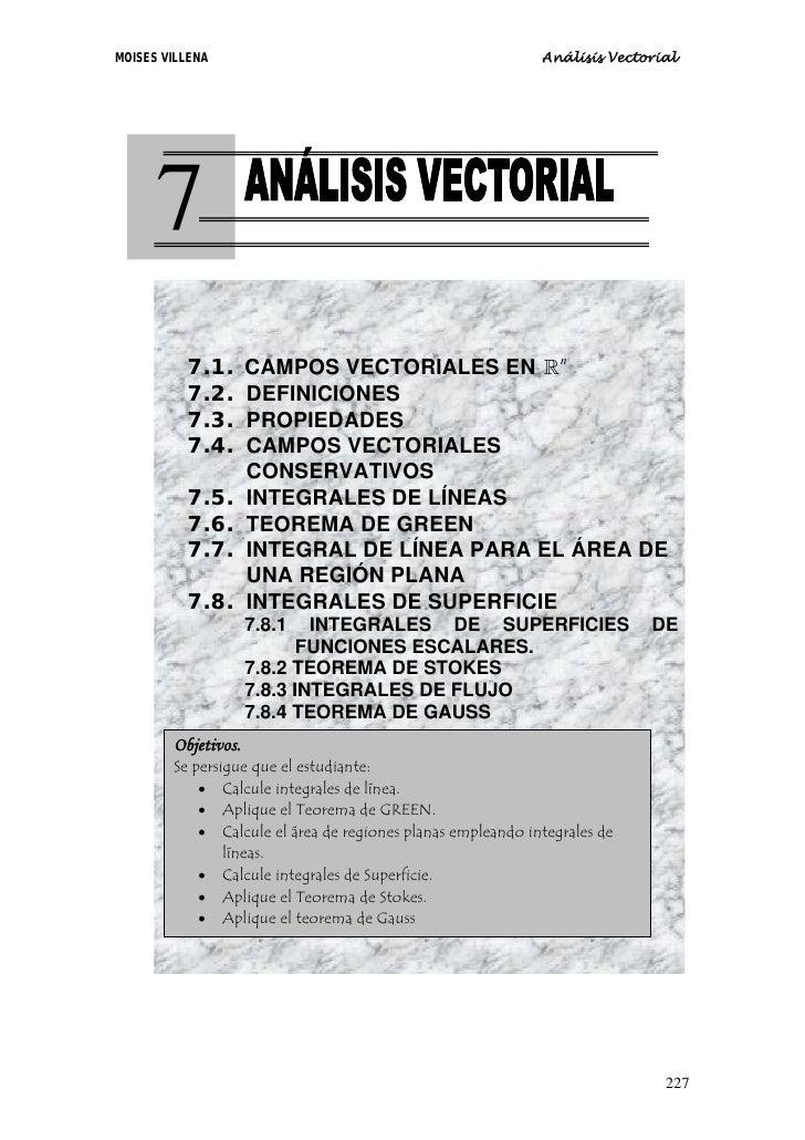 MOISES VILLENA                                               Análisis Vectorial           7         7.1.   CAMPOS VECTORIA...