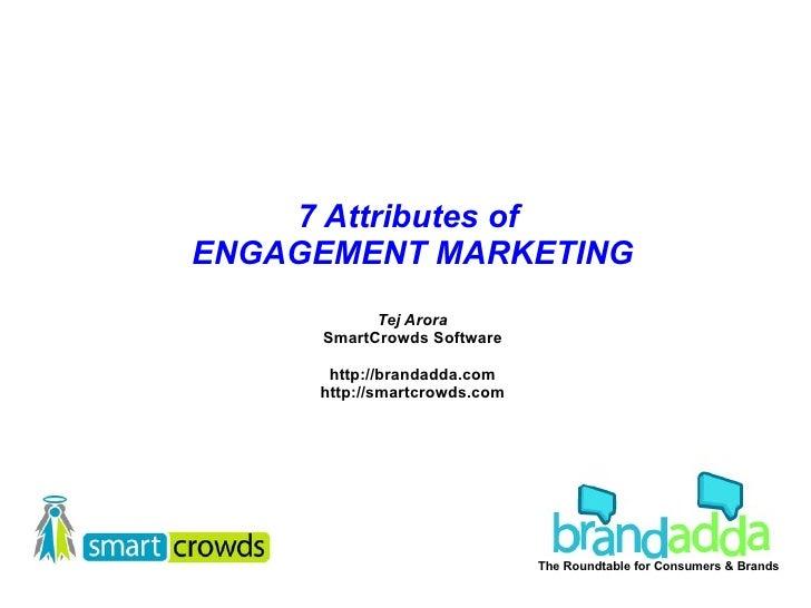 7  Attributes Of  Engagement  Marketing