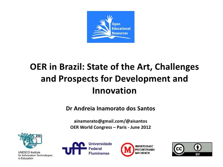 OER in Brazil: State of the Art, Challenges  and Prospects for Development and                 Innovation     Clique para ...
