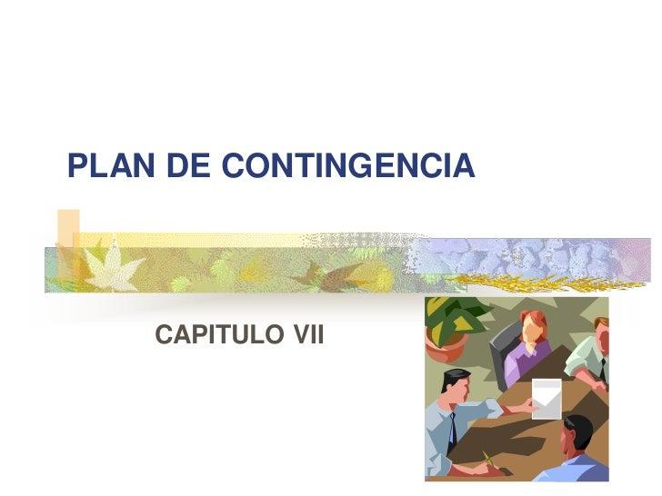 7.capitulo VII plan de contingencia