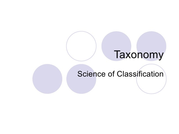 Taxonomy Science of Classification