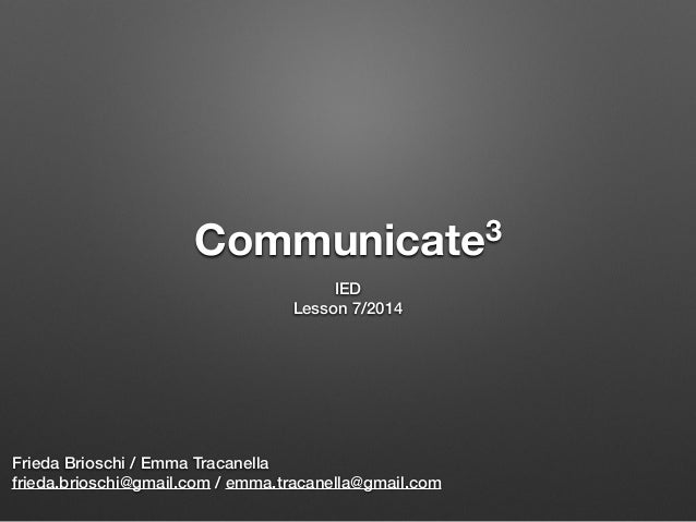 The importance of being communicative (vers. 2014)