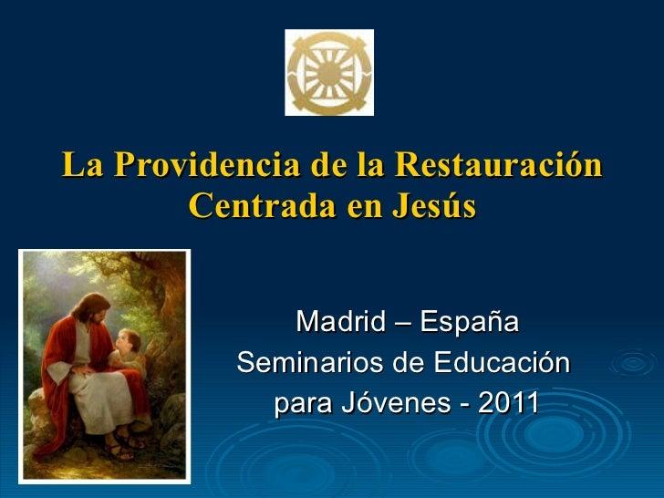 7. Curso y Vida Providencial de Jesucristo