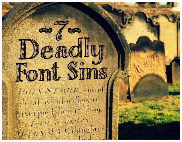 7 Deadly Font Sins