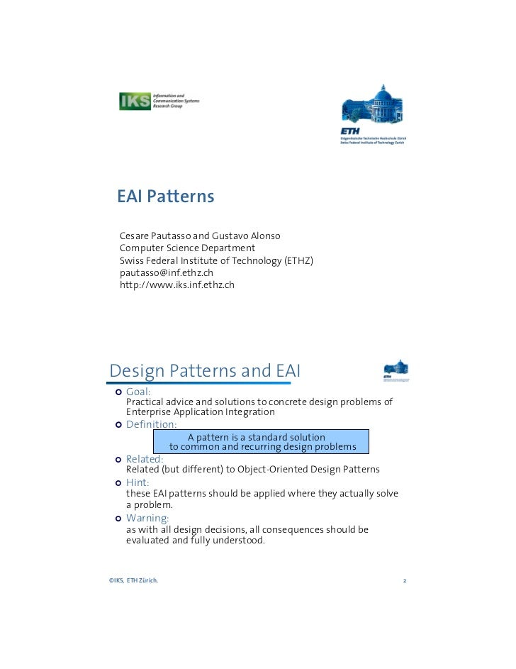 EAI Patterns   Cesare Pautasso and Gustavo Alonso   Computer Science Department   Swiss Federal Institute of Technology (E...
