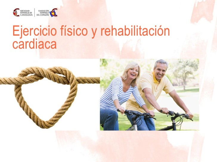 Ejercicio físico y rehabilitación cardiaca