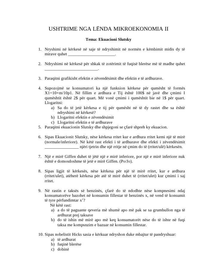 USHTRIME NGA LËNDA MIKROEKONOMIA II                             Tema: Ekuacioni Slutsky  1. Nryshimi në kërkesë në saje të...