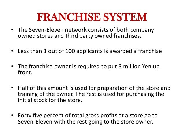 ?franchising: 7 eleven essay The company 7 eleven is  7- eleven swot analysis  • the company has earned its name being the largest in dealing with convenience store regarding franchising.