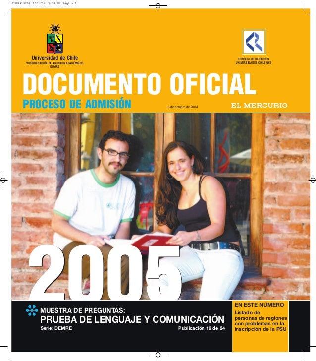 20052005 DOCUMENTO OFICIAL PROCESO DE ADMISIÓN ❉ MUESTRA DE PREGUNTAS: PRUEBA DE LENGUAJE Y COMUNICACIÓN CONSEJO DE RECTOR...