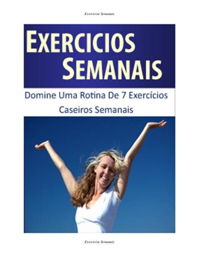 Exercicios Semanais Exercicios Semanais