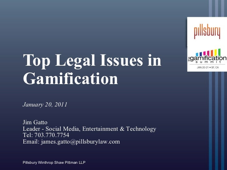 The Elephant in the Room: Managing Legal Risk in Gamification &  Virtual Economies - James Gatto