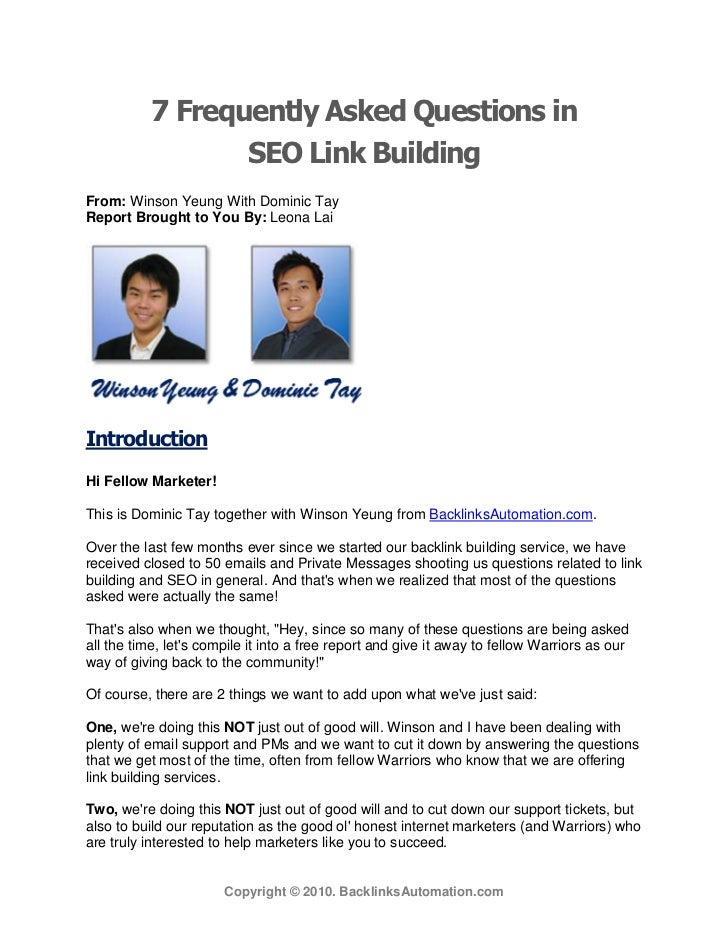 7 Frequently Asked Questions in                  SEO Link BuildingFrom: Winson Yeung With Dominic TayReport Brought to You...