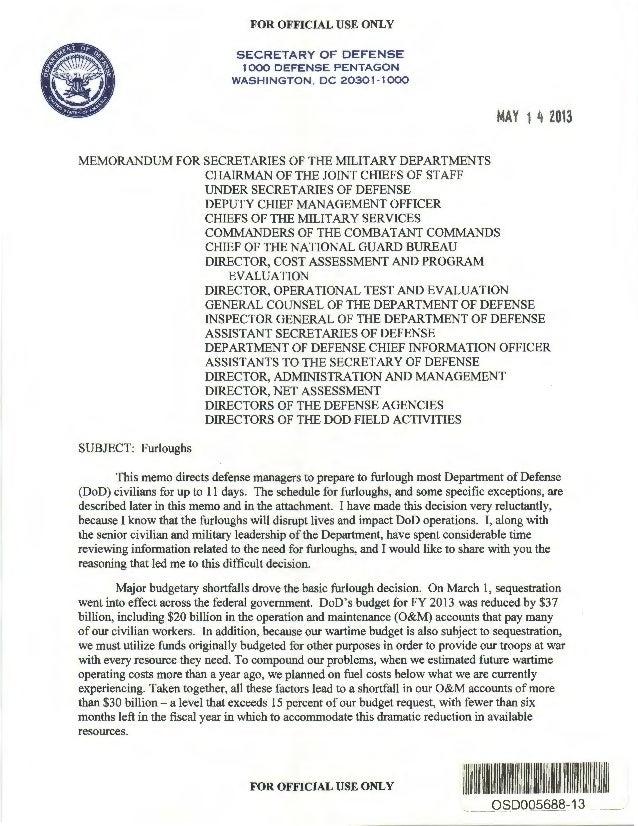 FOR OFFICIAL USE ONLYSECRETARY OF DEFENSE1000 DEFENSE PENTAGONWASHINGTON , DC 20301-1000MAY 14 2013MEMORANDUM FOR SECRETAR...