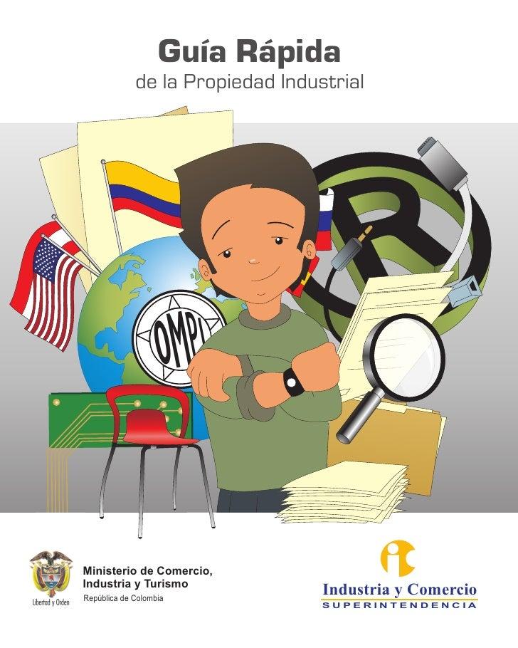 Guía Rápida             de la Propiedad Industrial                   oMPIMinisterio de Comercio,Industria y TurismoRepúbli...