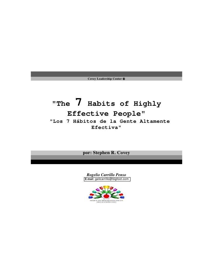 Covey Leadership Center      quot;The   7        Habits of Highly    Effective Peoplequot; quot;Los 7 Hábitos de la Gente...