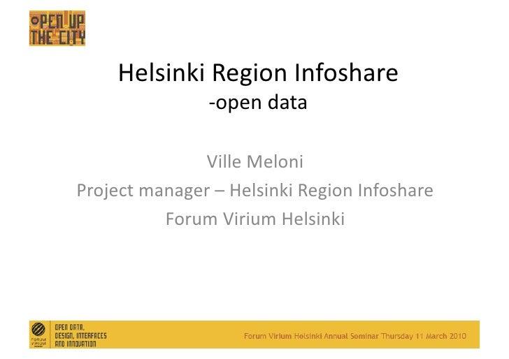 FVH Open Up The city: 7 Helsinki Region Infoshare Ville Meloni
