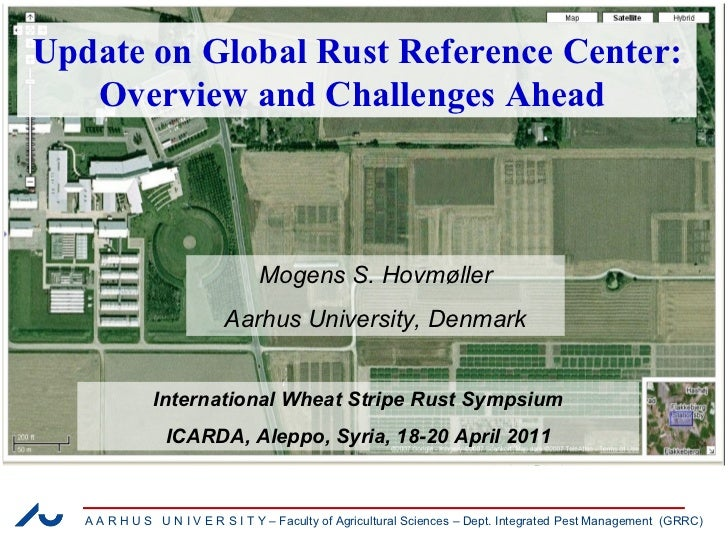 Update on Global Rust Reference Center: Overview and Challenges Ahead  Mogens S. Hovmøller Aarhus University, Denmark Inte...