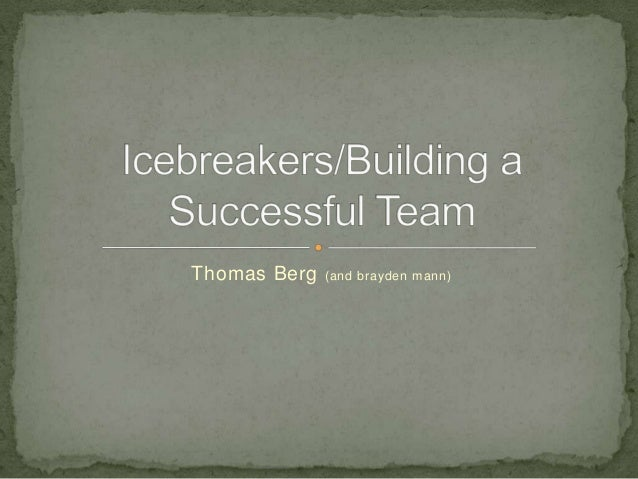 7 icebreakers