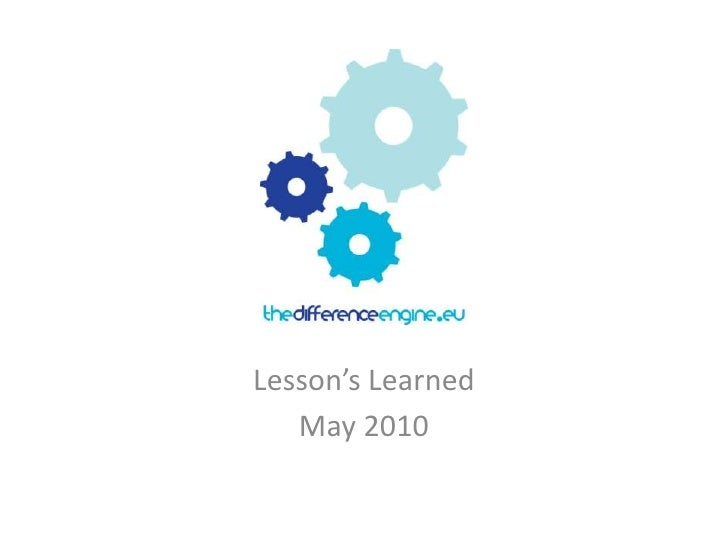 Lesson's Learned<br />May 2010<br />
